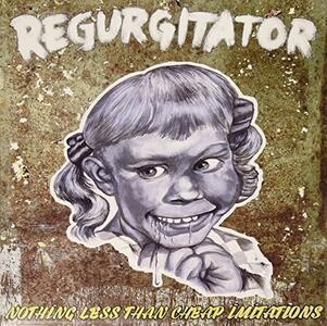 Nothing Less Than Cheap - Vinile LP di Regurgitator