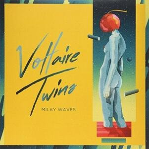 Milky Waves - Vinile 10'' di Voltaire Twins
