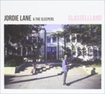Glassellland - CD Audio di Jordie Lane