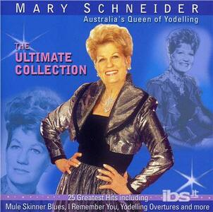 Ultimate Collection - CD Audio di Mary Schneider