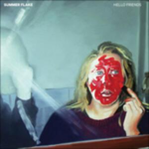 Hello Friends - Vinile LP di Summer Flake