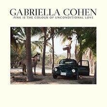 Pink Is in the Colour of Unconditional - Vinile LP di Gabriella Cohen