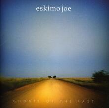 Ghosts of the Past - Vinile LP di Eskimo Joe