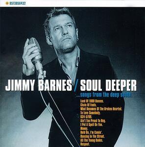 Soul Deeper - Vinile LP di Jimmy Barnes