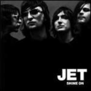 Shine on - Vinile LP di Jet