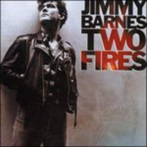 Two Fires - Vinile LP di Jimmy Barnes