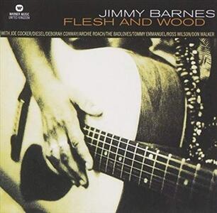 Flesh & Wood - Vinile LP di Jimmy Barnes