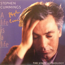 Life Is a Life. Anthology - Vinile LP di Stephen Cummings