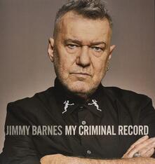My Criminal Record - Vinile LP di Jimmy Barnes