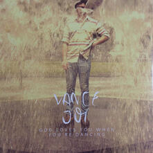 God Loves You When You're Dancing - Vinile 10'' di Vance Joy