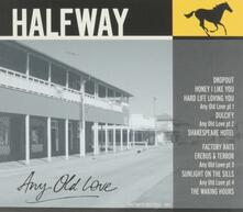 Any Old Love - Vinile LP di Halfway
