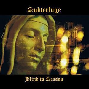 Blind to Reason - Vinile LP di Subterfuge