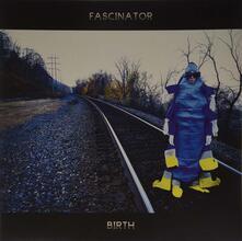 Birth-Earth - Vinile LP di Fascinator
