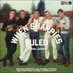 When Sharpies Ruled - Vinile LP