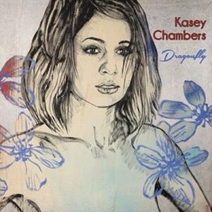 Dragonfly - CD Audio di Kasey Chambers