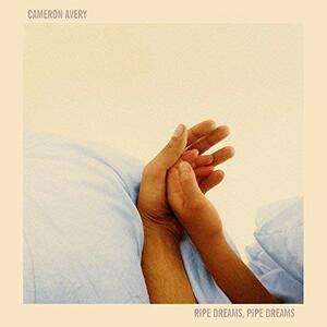 Ripe Dreams Pipe Dreams - Vinile LP di Cameron Avery