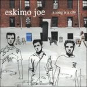 A Song Is a City - CD Audio di Eskimo Joe