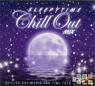 Sleepytime Chill Out Mix - CD Audio