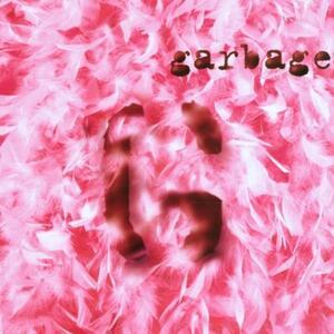 Garbage - CD Audio di Garbage