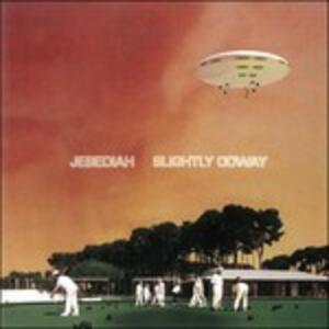 Slightly Odway - CD Audio di Jebediah