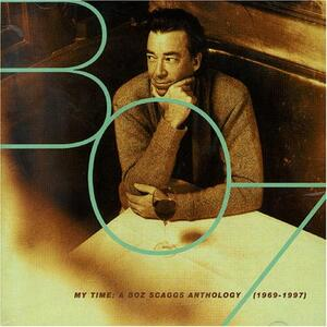 Anthology 1969-1997 - CD Audio di Boz Scaggs