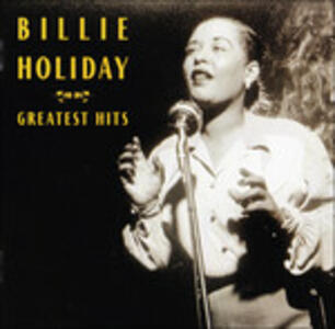 Greatest Hits - CD Audio di Billie Holiday