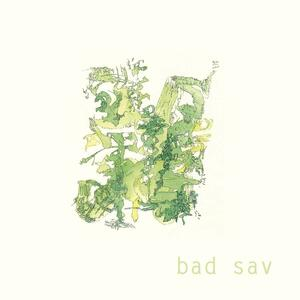 Bad Sav - Vinile LP di Bad Sav