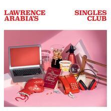 Lawrence Arabias Singles Club - Vinile LP di Lawrence Arabia