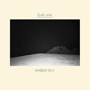 Shadow Self - Vinile LP di Elan Vital