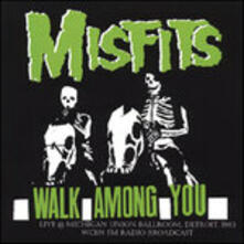 Walk Among You Live at Detroit Ballroom 1982 - Vinile LP di Misfits