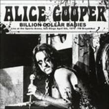 Billion Dollar Babies. Live at the Sport Arena, San Diego 9-4-1979 - Vinile LP di Alice Cooper