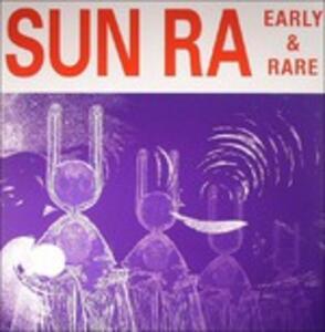 Early and Rare - Vinile LP di Sun Ra