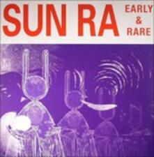 Early and Rare - Vinile LP di Sun Ra