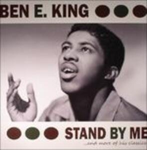 Stand by Me and More of His Classics - Vinile LP di Ben E. King