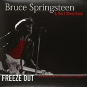 Freeze Out. Live at the Roxy 1975 - Vinile LP di Bruce Springsteen