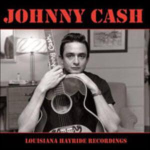 Louisiana Hayride Recordings - Vinile LP di Johnny Cash