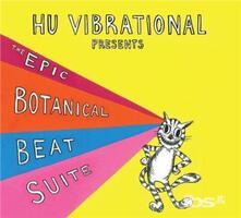 The Epic Botanical Beat - Vinile LP di Hu Vibrational