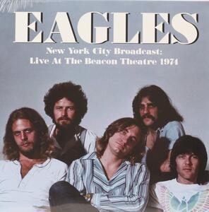 New York City Broadcast. Live at the Beach - Vinile LP di Eagles