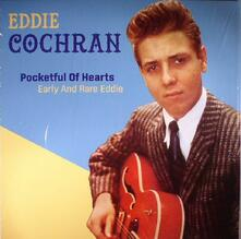 Pocketful of Hearts. Early and Rare - Vinile LP di Eddie Cochran