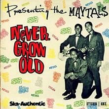 Never Grow Old - Vinile LP di Maytals