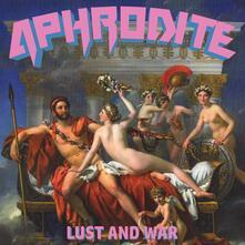 Lust and War - Vinile LP di Aphrodite