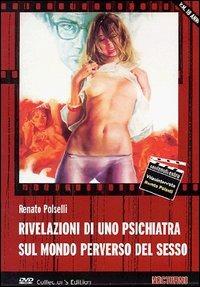 Locandina Rivelazioni di uno psichiatra sul mondo perverso del sesso