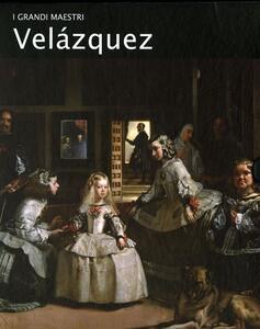 Velázquez. I grandi maestri Vol 20