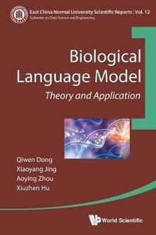 Biological Language Model: Theory And Application - Aoying Zhou,Qiwen Dong,Xiaoyang Jing - cover