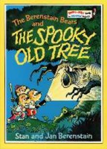 The Berenstain Bears and the Spooky Old Tree - Stan Berenstain,Jan Berenstain - cover