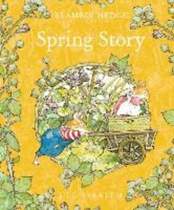 Libro in inglese Spring Story  - Jill Barklem