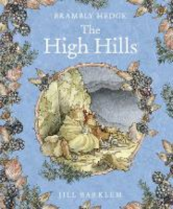 Libro in inglese The High Hills  - Jill Barklem