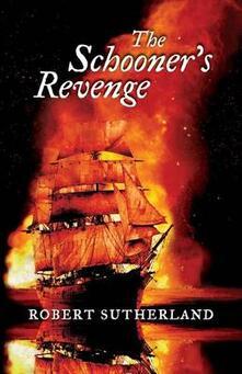 The Schooner's Revenge - Robert Sutherland - cover