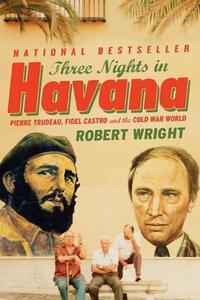 Three Nights in Havana - Robert a Wright - cover