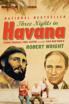 Three Nights in Havana - Robert Wright - cover